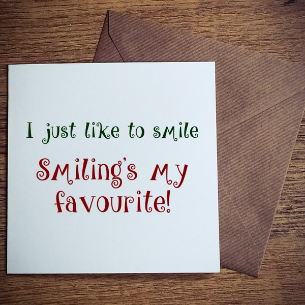 just like to smile