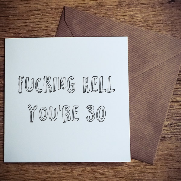 fucking-hell-youre-30